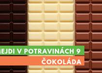 Šmejdi v potravinách 9 - čokoláda