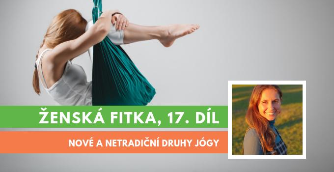 Ženská fitka 17 - druhy jógy