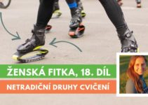 Ženská fitka 18 - netradiční druhy cvičení