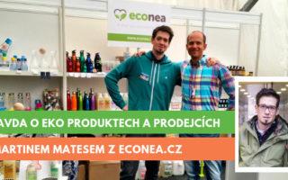Martin Mates, econea.cz, rozhovor