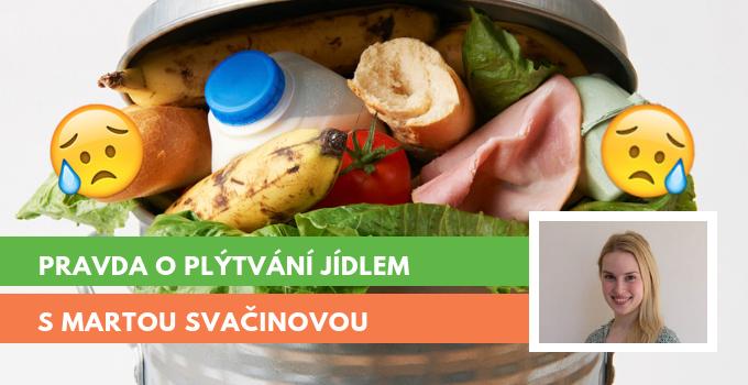 Plýtvání a nadprodukce jídla