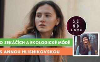 Anna Hlisnikovská, rozhovor