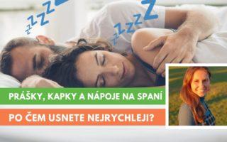 doplňky na spaní - prášky, kapky a nápoje