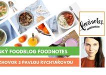 foodnotes.cz, rozhovor s Pavlou Rychtářovou