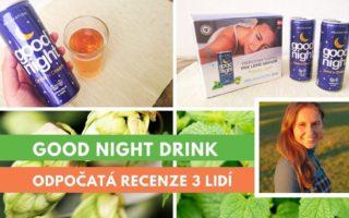 Recenze nápoje na spaní Good Night Drink