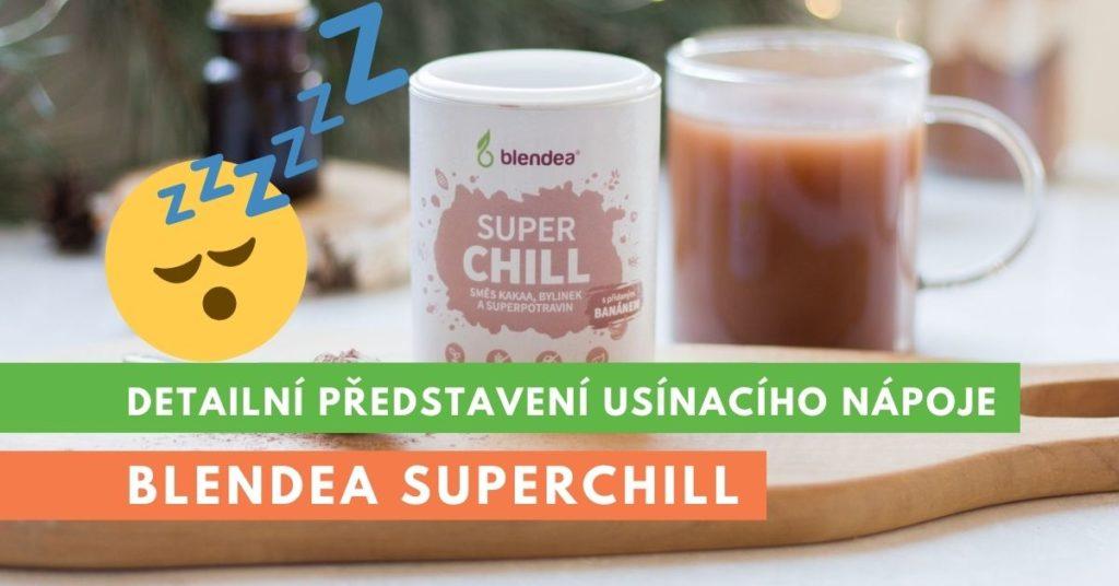 Blendea SUPERCHILL, recenze